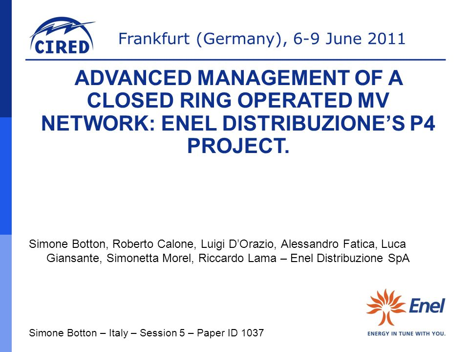 ADVANCED MANAGEMENT OF A CLOSED RING OPERATED MV NETWORK: ENEL DISTRIBUZIONE'S P4 PROJECT.