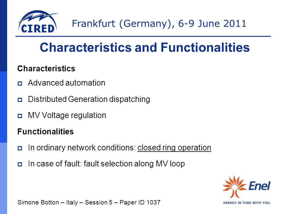 Characteristics and Functionalities