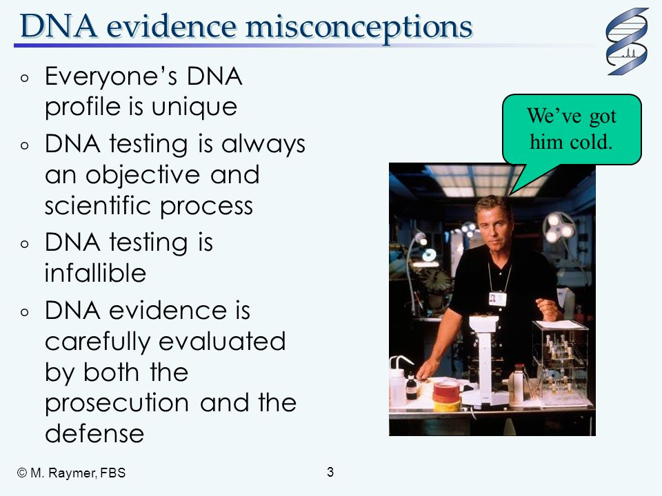 DNA evidence misconceptions