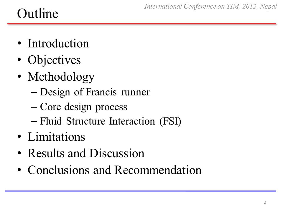 Outline Introduction Objectives Methodology Limitations