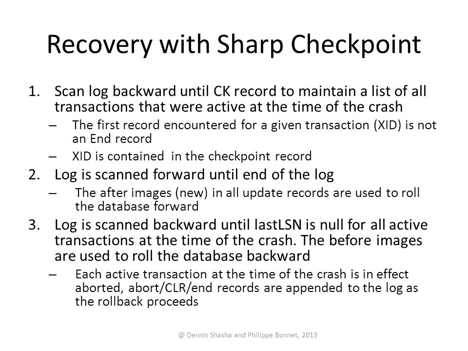Recovery with Sharp Checkpoint
