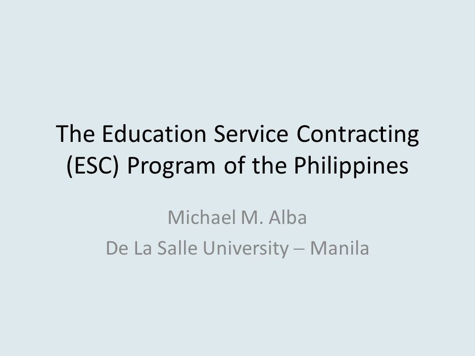 The Education Service Contracting (ESC) Program of the Philippines