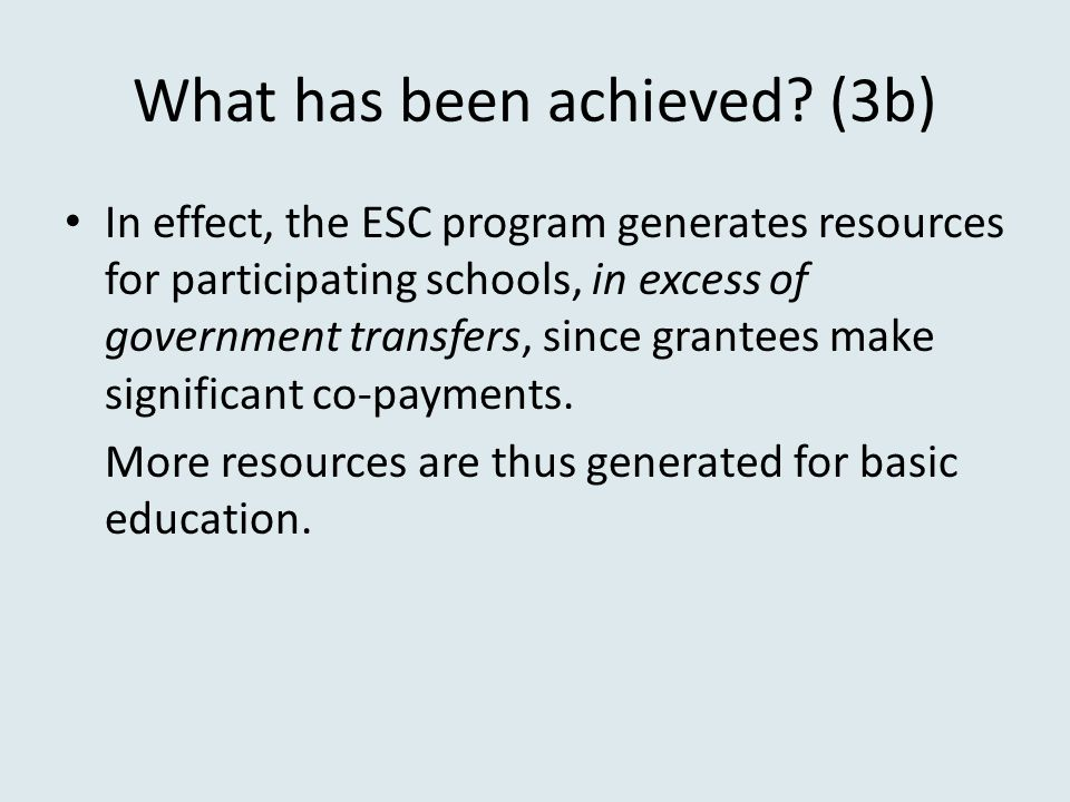 What has been achieved (3b)