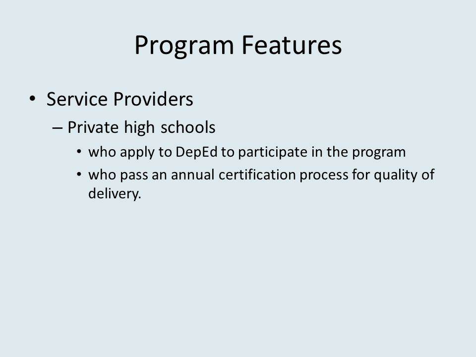 Program Features Service Providers Private high schools