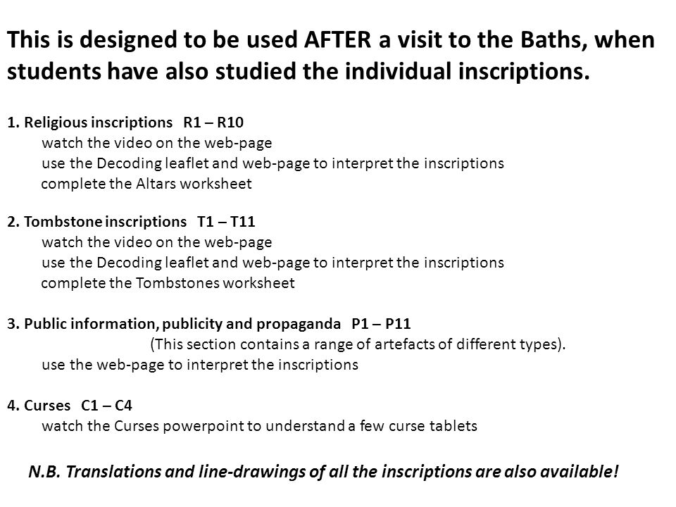 This is designed to be used AFTER a visit to the Baths, when students have also studied the individual inscriptions.