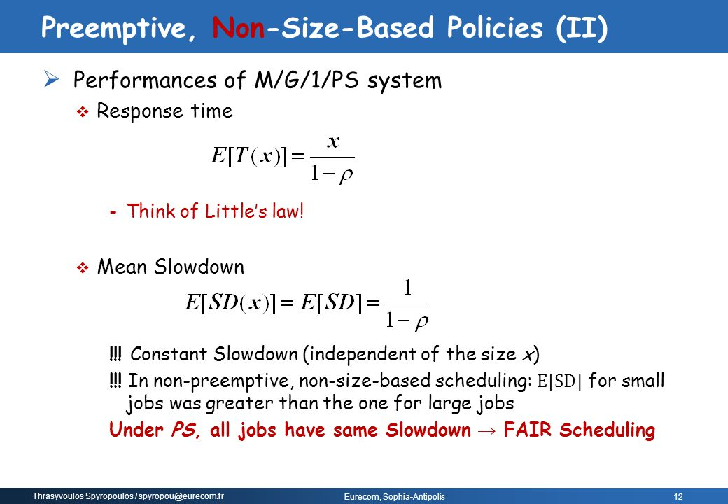 Preemptive, Non-Size-Based Policies (II)