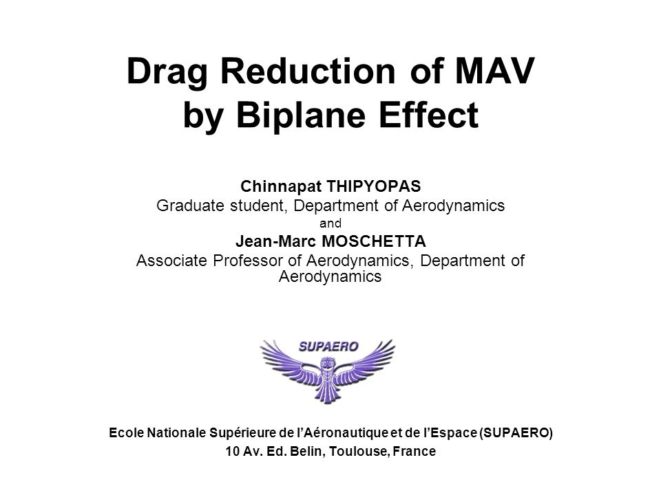 Drag Reduction of MAV by Biplane Effect