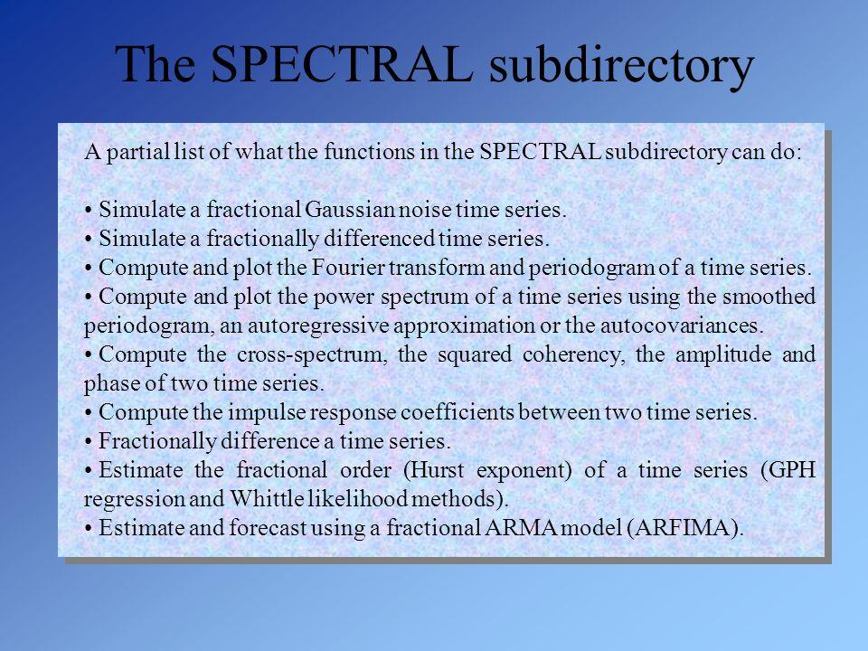 The SPECTRAL subdirectory