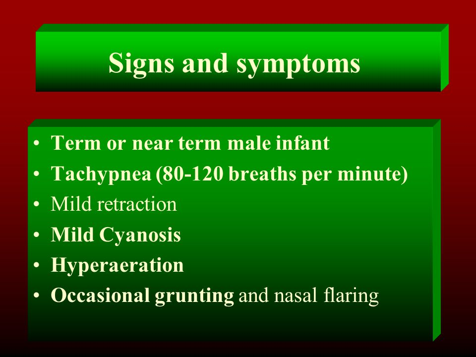 Signs and symptoms Term or near term male infant