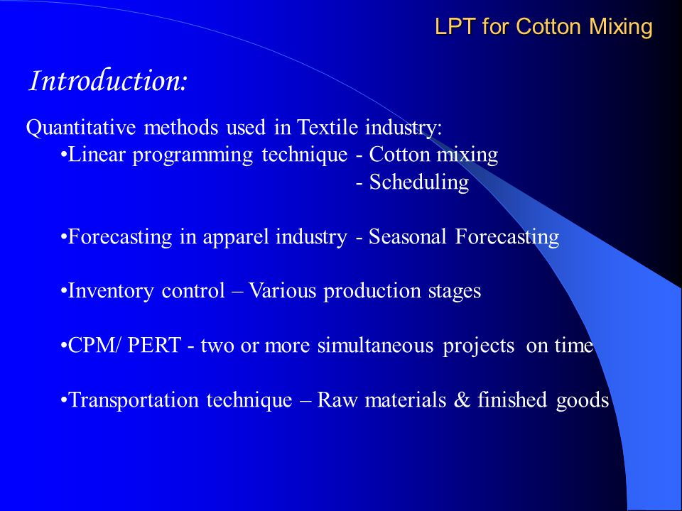 Introduction: LPT for Cotton Mixing