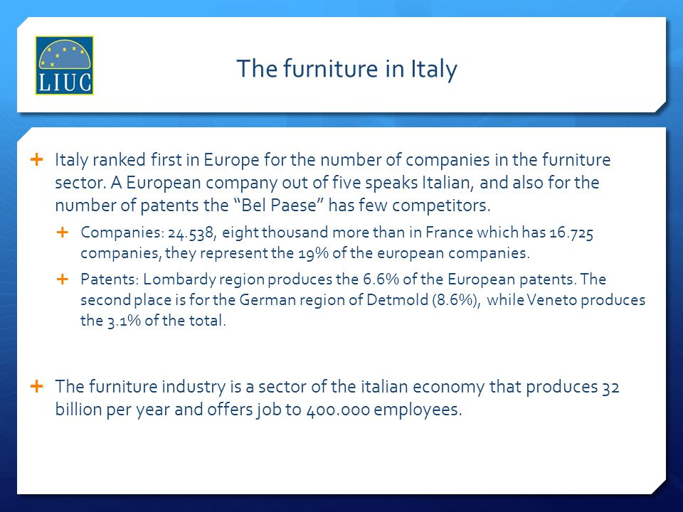 The furniture in Italy