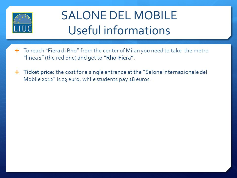 SALONE DEL MOBILE Useful informations