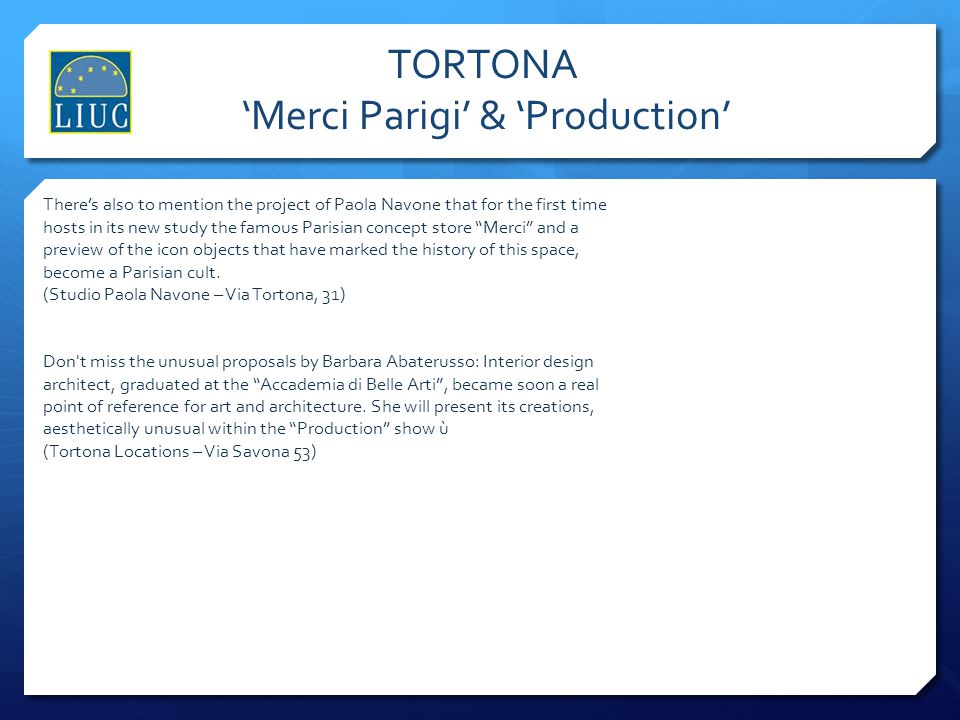 TORTONA 'Merci Parigi' & 'Production'