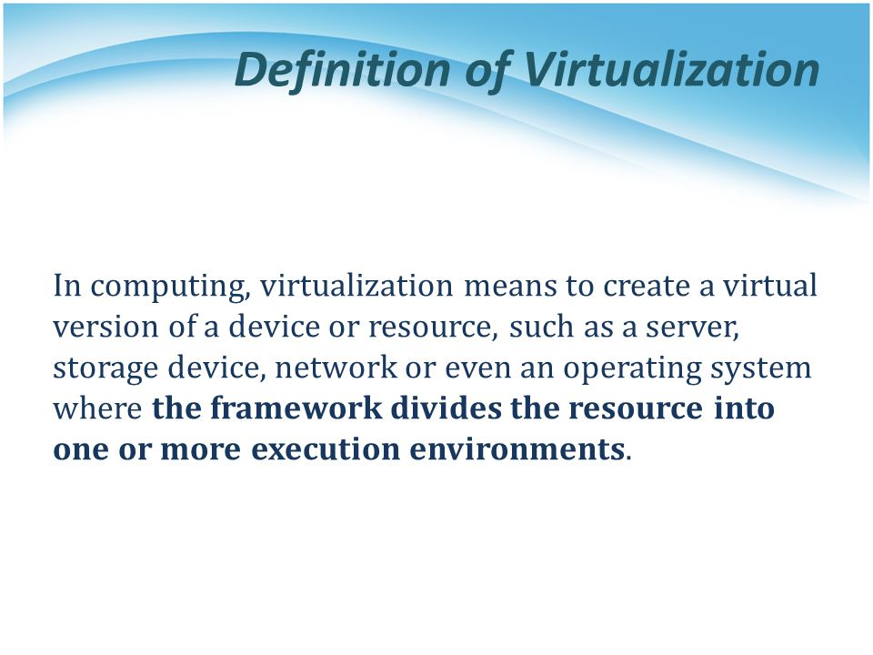 Definition of Virtualization