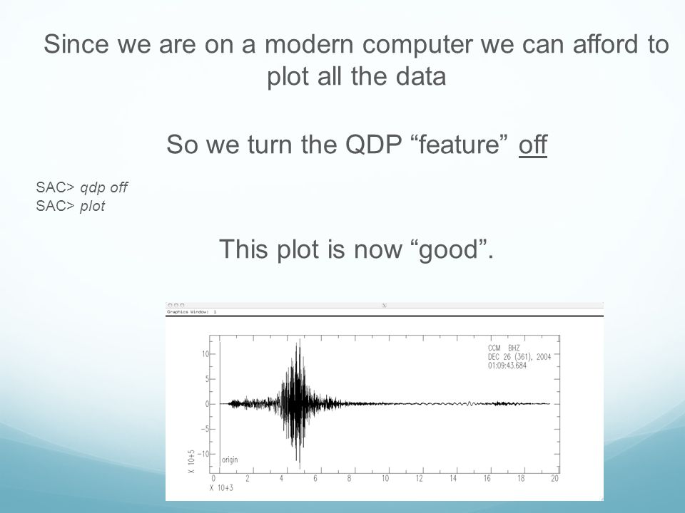 Since we are on a modern computer we can afford to plot all the data