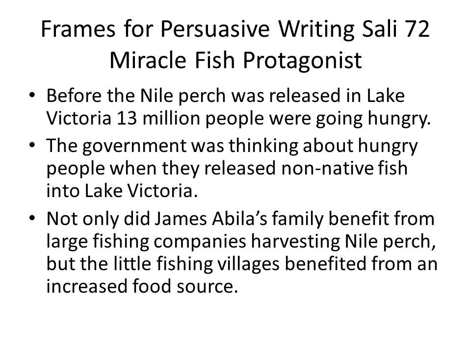 Frames for Persuasive Writing Sali 72 Miracle Fish Protagonist