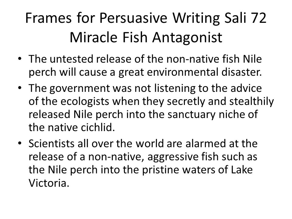 Frames for Persuasive Writing Sali 72 Miracle Fish Antagonist