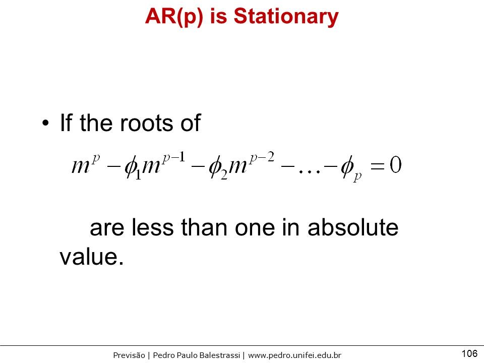 are less than one in absolute value.