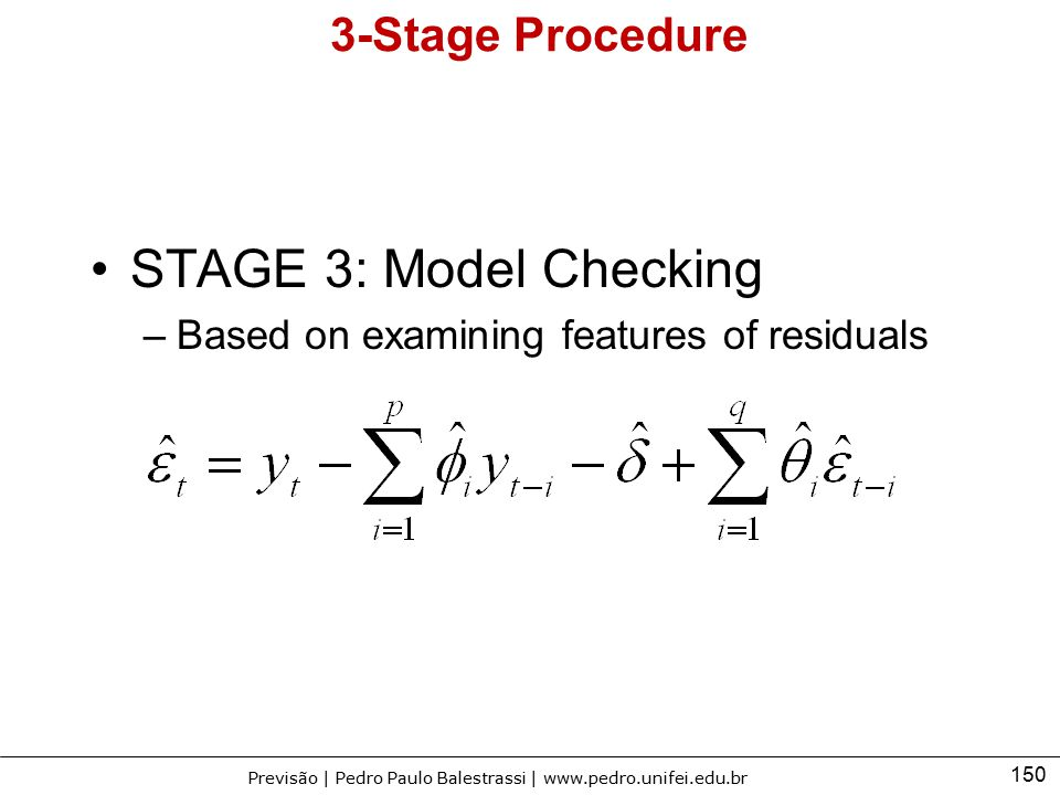 STAGE 3: Model Checking 3-Stage Procedure