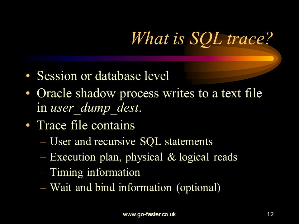 What is SQL trace Session or database level