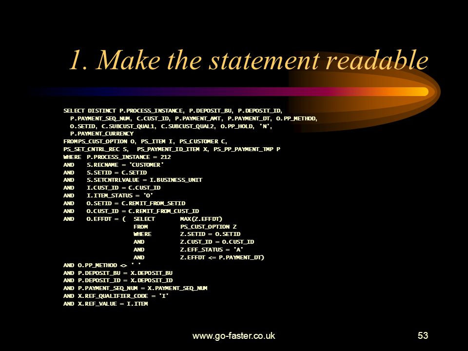 1. Make the statement readable