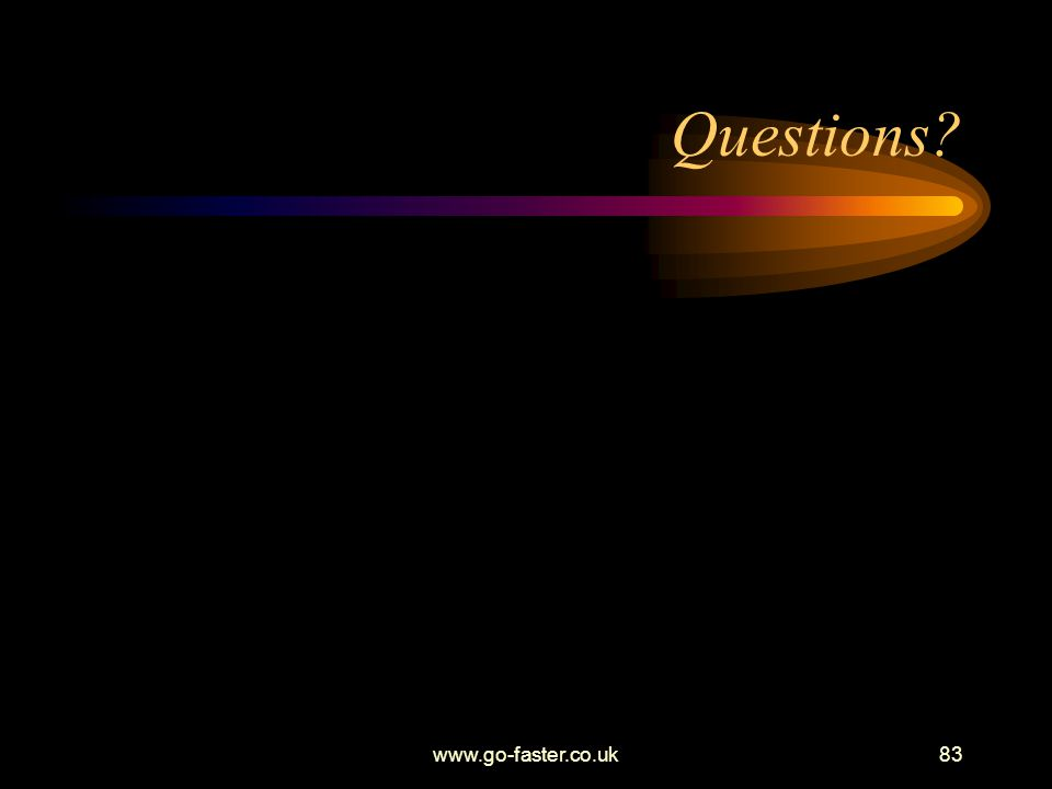 Questions www.go-faster.co.uk