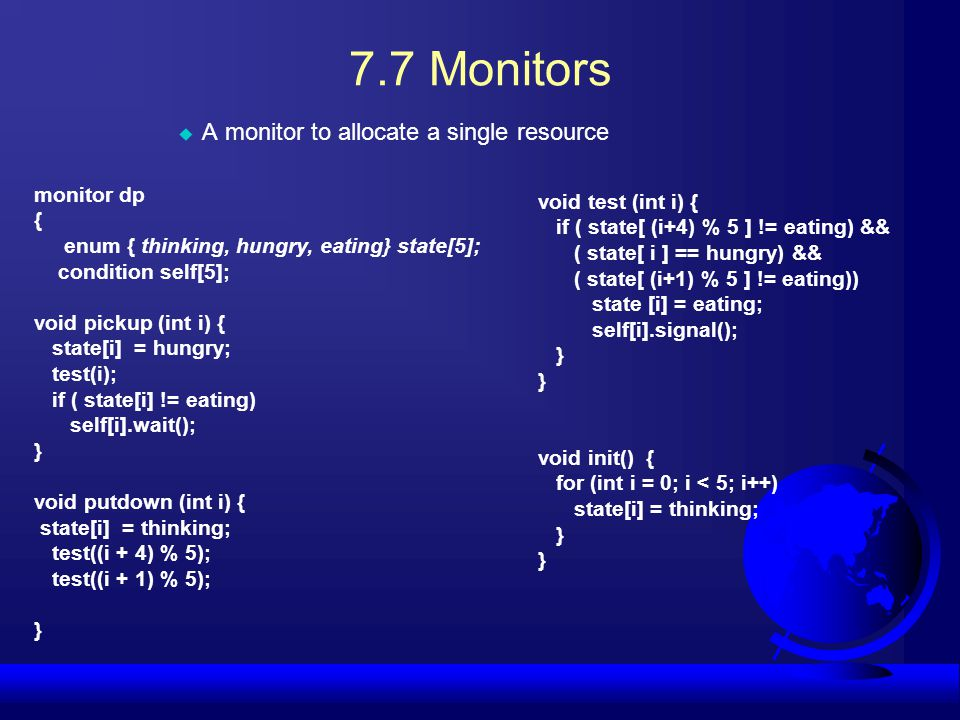 7.7 Monitors A monitor to allocate a single resource monitor dp