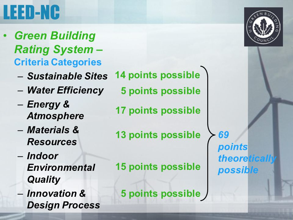 LEED-NC Green Building Rating System – Criteria Categories