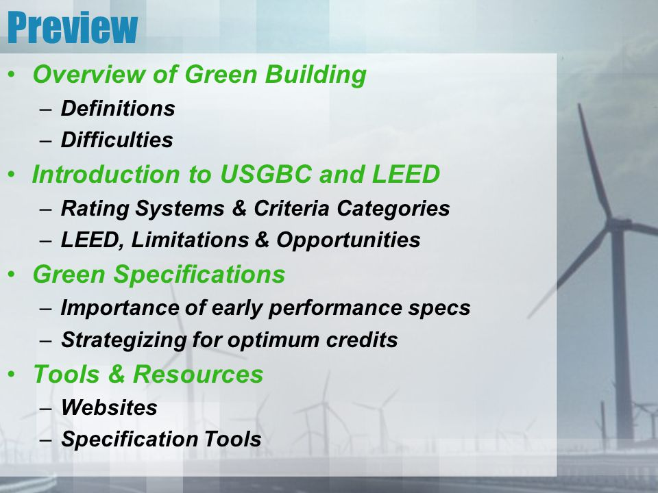 Preview Overview of Green Building Introduction to USGBC and LEED