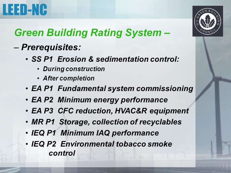 LEED-NC Green Building Rating System – Prerequisites: