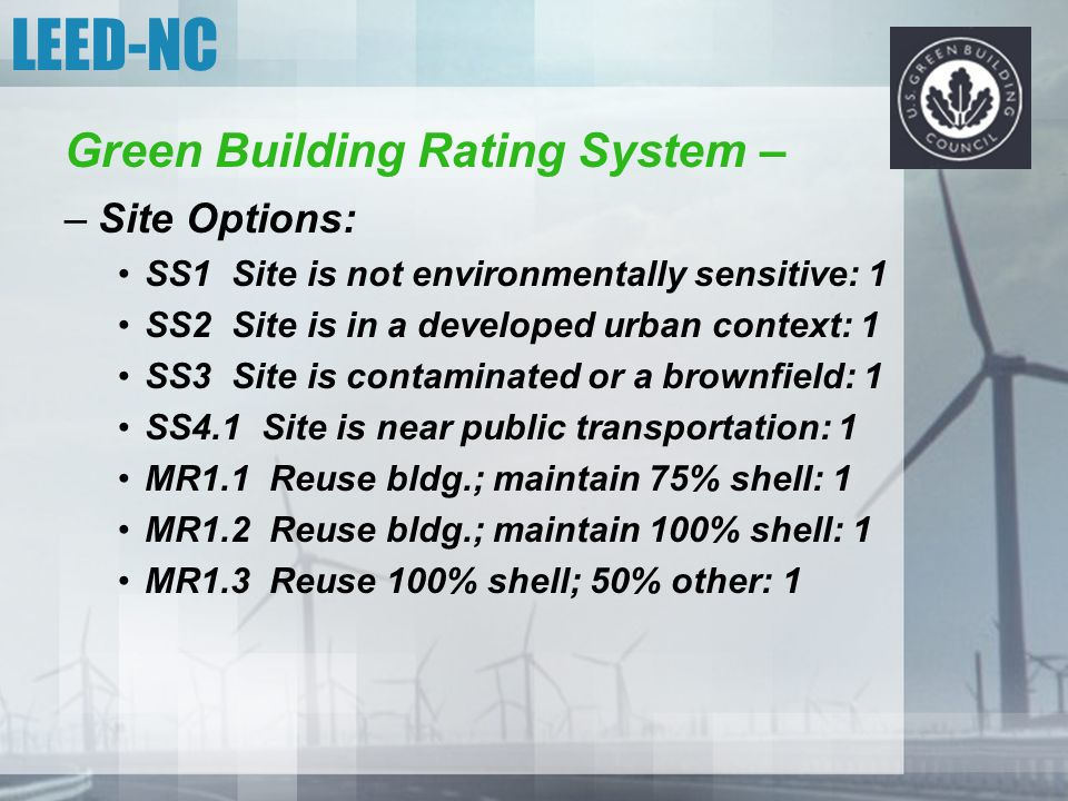 LEED-NC Green Building Rating System – Site Options: