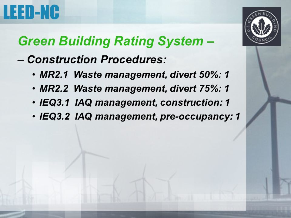 LEED-NC Green Building Rating System – Construction Procedures: