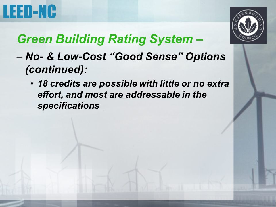 LEED-NC Green Building Rating System –