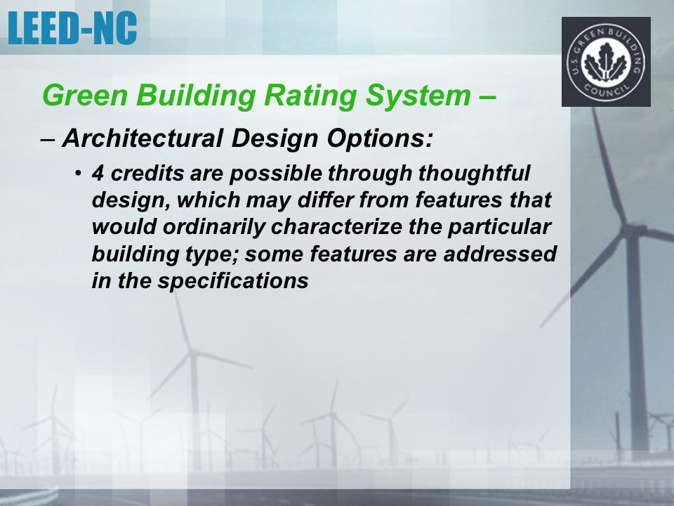 LEED-NC Green Building Rating System – Architectural Design Options: