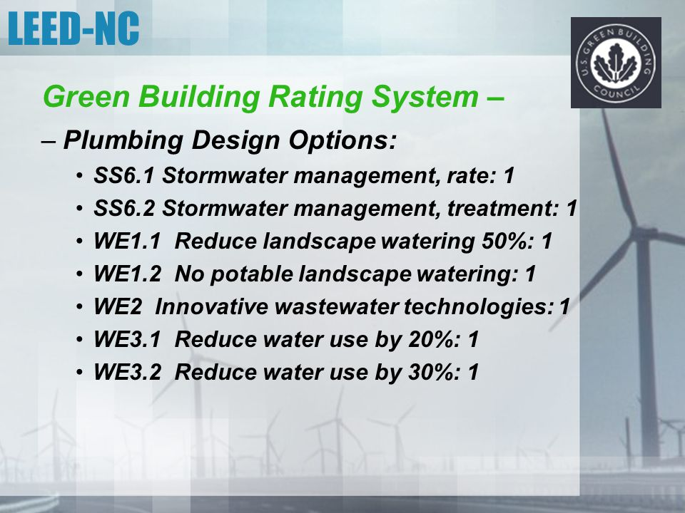 LEED-NC Green Building Rating System – Plumbing Design Options: