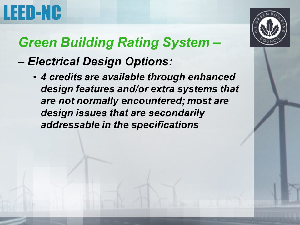 LEED-NC Green Building Rating System – Electrical Design Options: