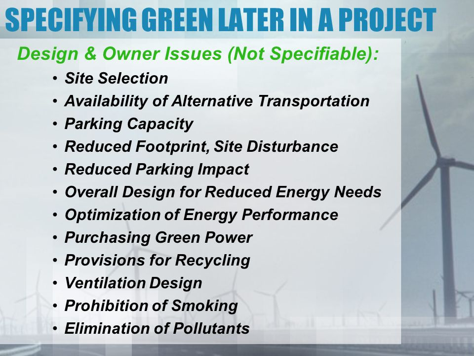 SPECIFYING GREEN LATER IN A PROJECT