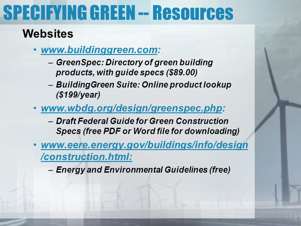 SPECIFYING GREEN -- Resources