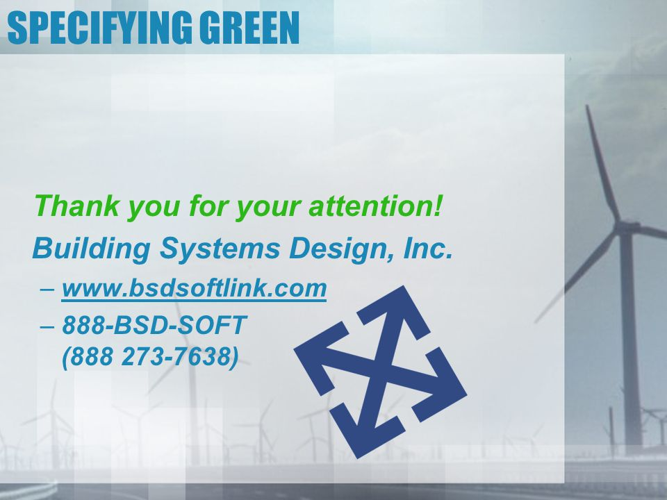 SPECIFYING GREEN Thank you for your attention!