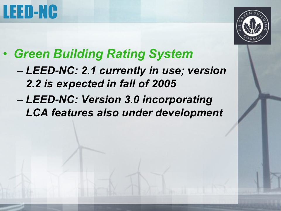LEED-NC Green Building Rating System
