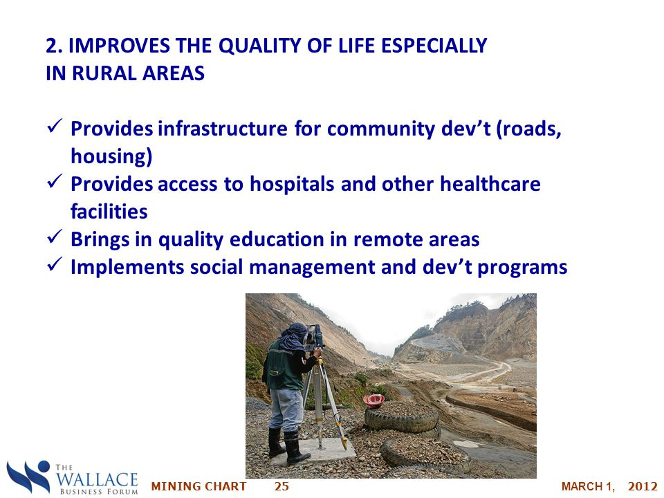 2. IMPROVES THE QUALITY OF LIFE ESPECIALLY IN RURAL AREAS