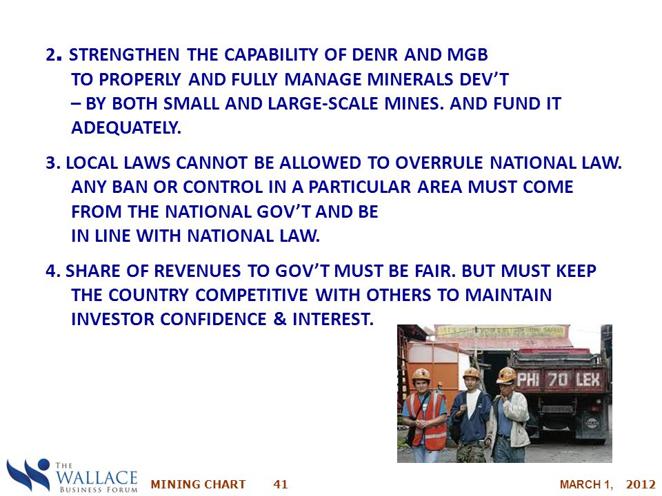 2. STRENGTHEN THE CAPABILITY OF DENR AND MGB TO PROPERLY AND FULLY MANAGE MINERALS DEV'T – BY BOTH SMALL AND LARGE-SCALE MINES. AND FUND IT ADEQUATELY.