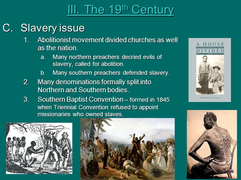 III. The 19th Century Slavery issue