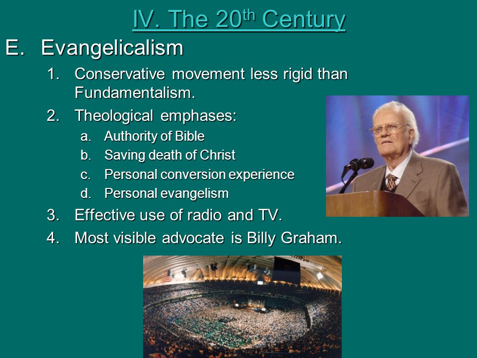 IV. The 20th Century Evangelicalism