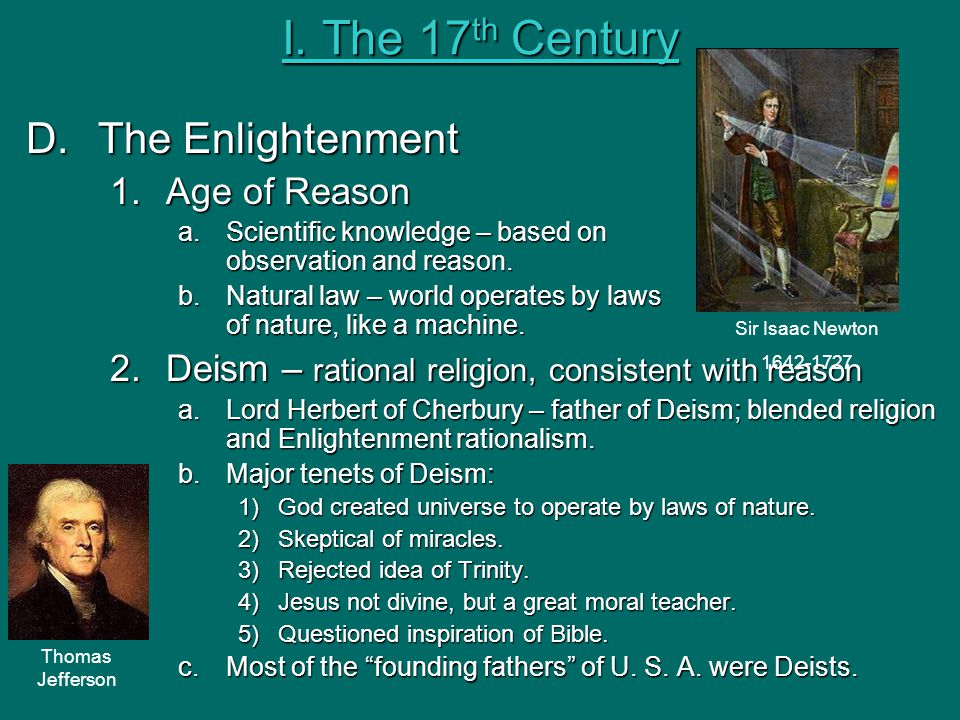 I. The 17th Century The Enlightenment Age of Reason