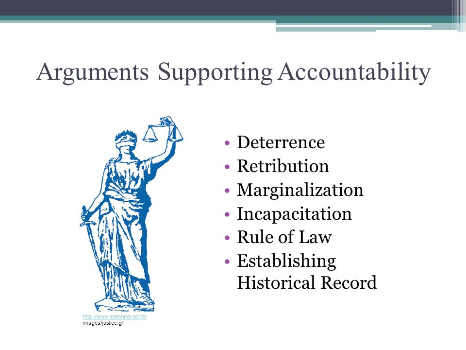 Arguments Supporting Accountability