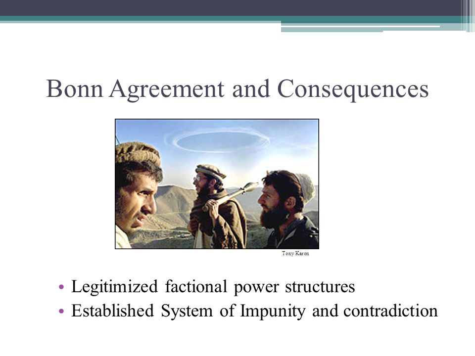 Bonn Agreement and Consequences