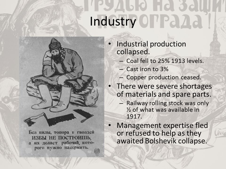 Industry Industrial production collapsed.