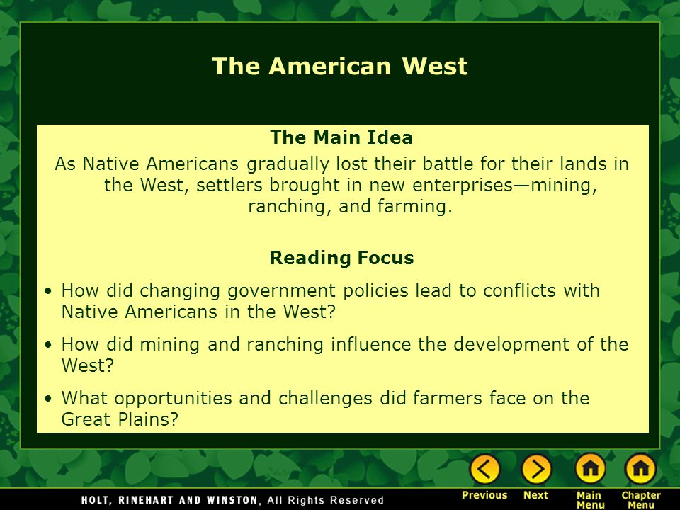 The American West The Main Idea