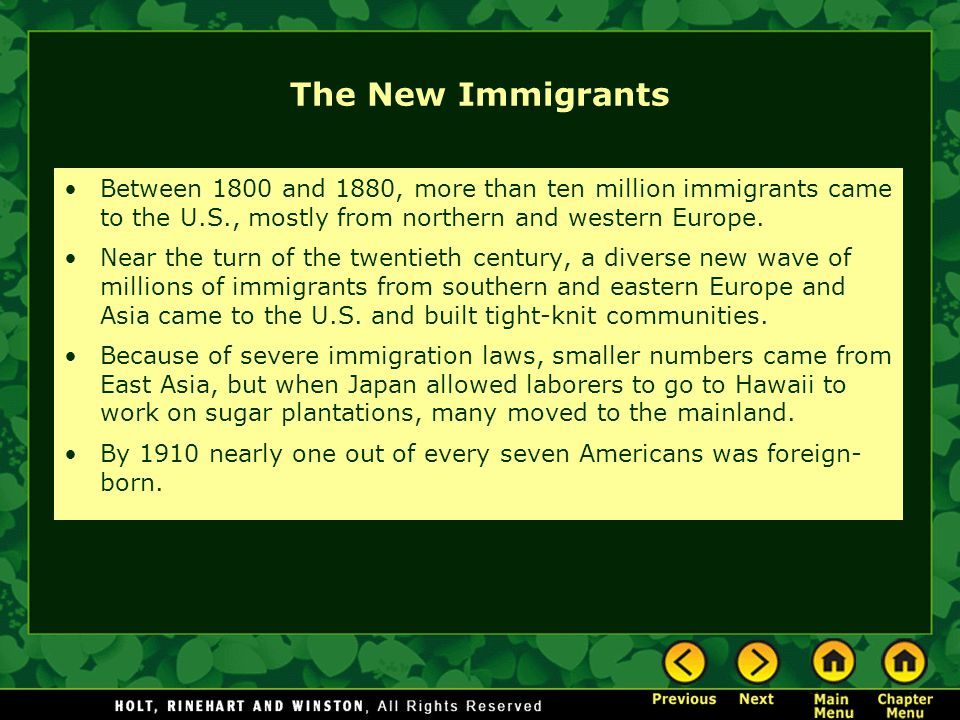The New Immigrants Between 1800 and 1880, more than ten million immigrants came to the U.S., mostly from northern and western Europe.
